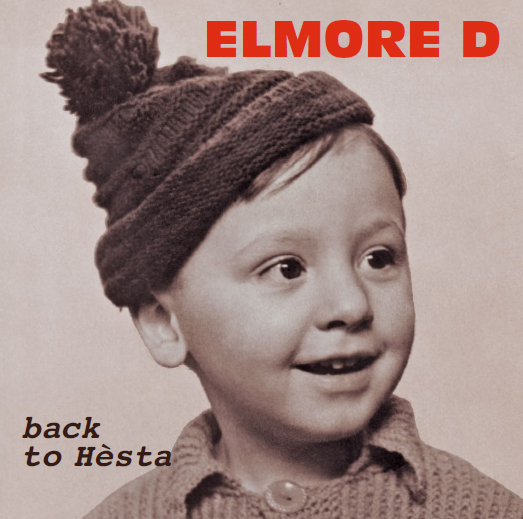 Elmore D. - Back to Hèsta