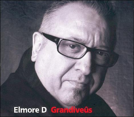 Elmore D. - Grandiveûs